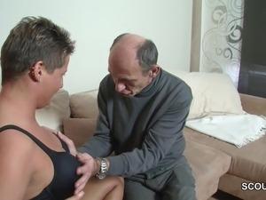 Horny German Grandpa Seduce Teen to Fuck with Him